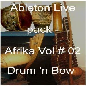 Ableton Live pack- download Afrika Vol # 02
